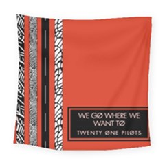 Poster Twenty One Pilots We Go Where We Want To Square Tapestry (large)