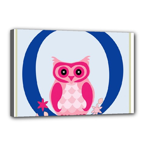 Alphabet Letter O With Owl Illustration Ideal For Teaching Kids Canvas 18  x 12