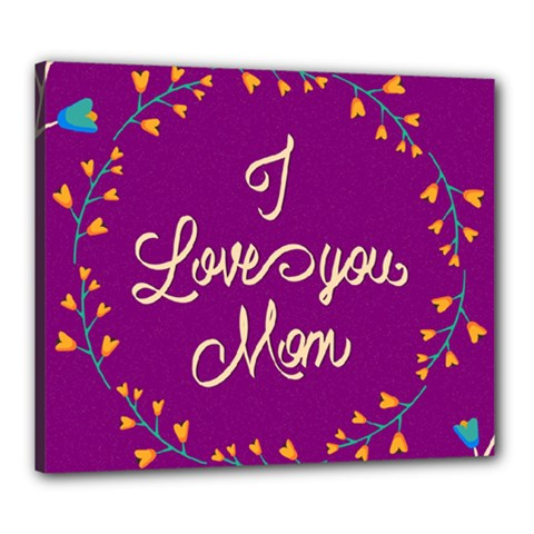 Happy Mothers Day Celebration I Love You Mom Canvas 24  x 20