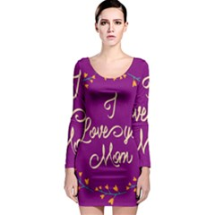 Happy Mothers Day Celebration I Love You Mom Long Sleeve Bodycon Dress
