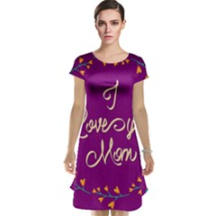 Happy Mothers Day Celebration I Love You Mom Cap Sleeve Nightdress