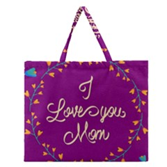 Happy Mothers Day Celebration I Love You Mom Zipper Large Tote Bag