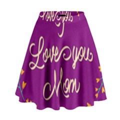 Happy Mothers Day Celebration I Love You Mom High Waist Skirt