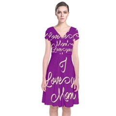 Happy Mothers Day Celebration I Love You Mom Short Sleeve Front Wrap Dress