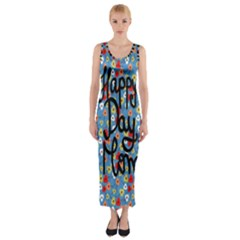 Happy Mothers Day Celebration Fitted Maxi Dress