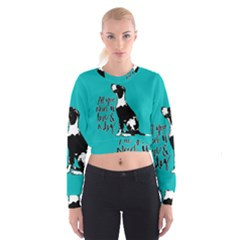 Dog person Cropped Sweatshirt