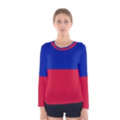 Civil Flag of Haiti (Without Coat of Arms) Women s Long Sleeve Tee