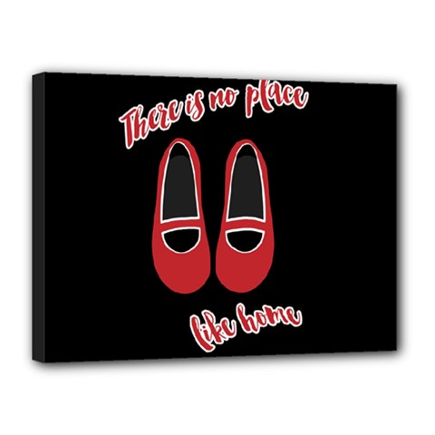 There is no place like home Canvas 16  x 12
