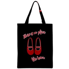 There is no place like home Zipper Classic Tote Bag