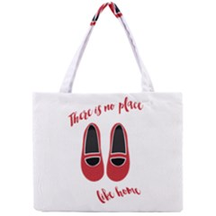 There is no place like home Mini Tote Bag