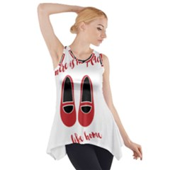 There is no place like home Side Drop Tank Tunic