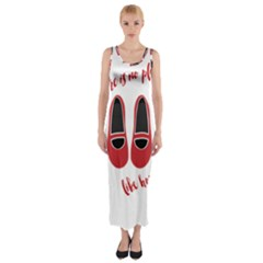 There is no place like home Fitted Maxi Dress