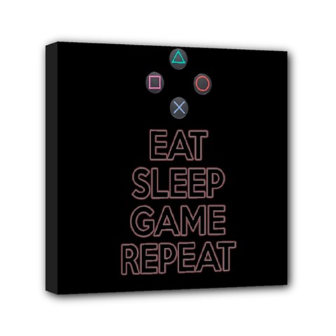 Eat sleep game repeat Mini Canvas 6  x 6