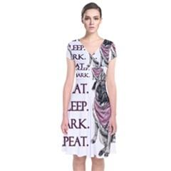 Eat, sleep, bark, repeat pug Short Sleeve Front Wrap Dress