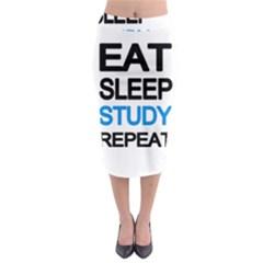 Eat sleep study repeat Midi Pencil Skirt