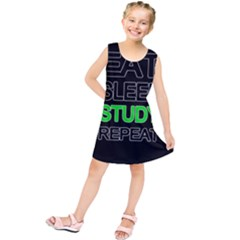 Eat sleep study repeat Kids  Tunic Dress