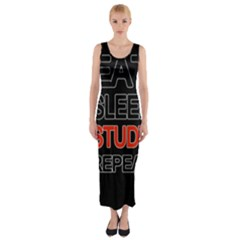 Eat sleep study repeat Fitted Maxi Dress