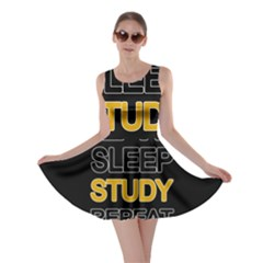 Eat sleep study repeat Skater Dress