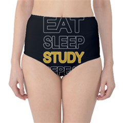 Eat sleep study repeat High-Waist Bikini Bottoms