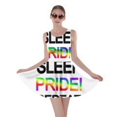 Eat sleep pride repeat Skater Dress