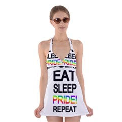 Eat sleep pride repeat Halter Swimsuit Dress