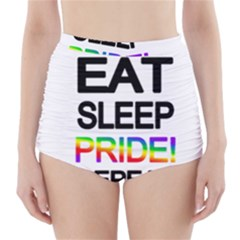 Eat sleep pride repeat High-Waisted Bikini Bottoms
