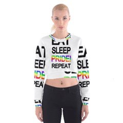Eat sleep pride repeat Cropped Sweatshirt