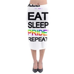 Eat sleep pride repeat Midi Pencil Skirt