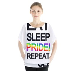 Eat sleep pride repeat Blouse