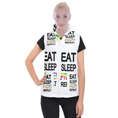 Eat sleep pride repeat Women s Button Up Puffer Vest