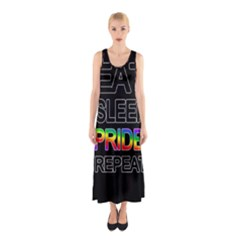 Eat sleep pride repeat Sleeveless Maxi Dress