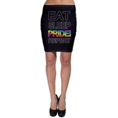 Eat sleep pride repeat Bodycon Skirt