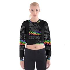 Eat sleep pride repeat Cropped Sweatshirt