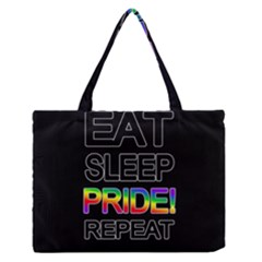 Eat sleep pride repeat Medium Zipper Tote Bag