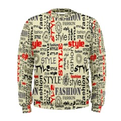 Backdrop Style With Texture And Typography Fashion Style Men s Sweatshirt
