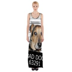 Bad dog Maxi Thigh Split Dress