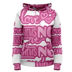 Love knows no gender Women s Pullover Hoodie