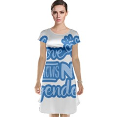Love knows no gender Cap Sleeve Nightdress