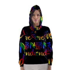 Love knows no gender Hooded Wind Breaker (Women)