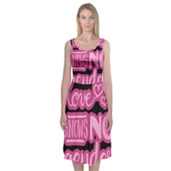 Love knows no gender Midi Sleeveless Dress