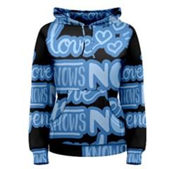 Love knows no gender Women s Pullover Hoodie