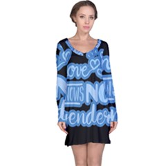 Love knows no gender Long Sleeve Nightdress