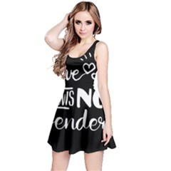 Love knows no gender Reversible Sleeveless Dress
