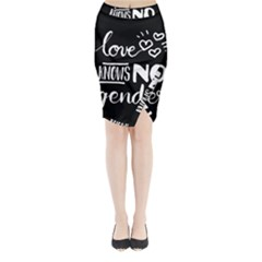 Love knows no gender Midi Wrap Pencil Skirt
