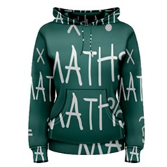 Maths School Multiplication Additional Shares Women s Pullover Hoodie