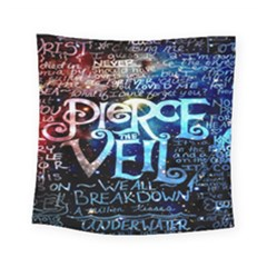 Pierce The Veil Quote Galaxy Nebula Square Tapestry (Small)