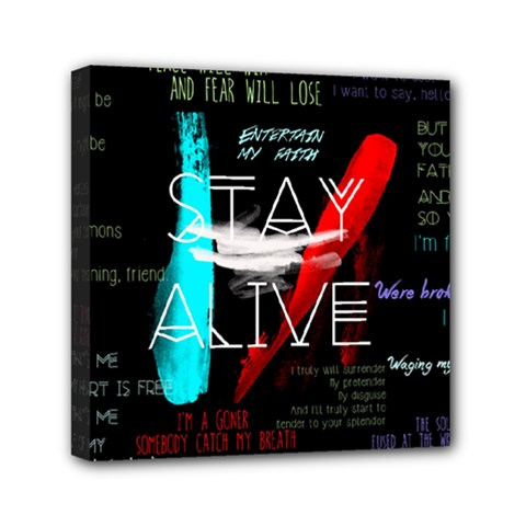 Twenty One Pilots Stay Alive Song Lyrics Quotes Mini Canvas 6  x 6