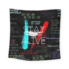 Twenty One Pilots Stay Alive Song Lyrics Quotes Square Tapestry (small)