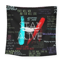 Twenty One Pilots Stay Alive Song Lyrics Quotes Square Tapestry (large)