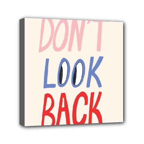 Don t Look Back Big Eye Pink Red Blue Sexy Mini Canvas 6  x 6